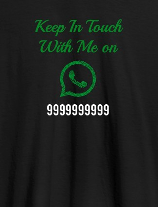 Keep In Touch With Me Whatsapp Mens Funny T Shirt Black Color