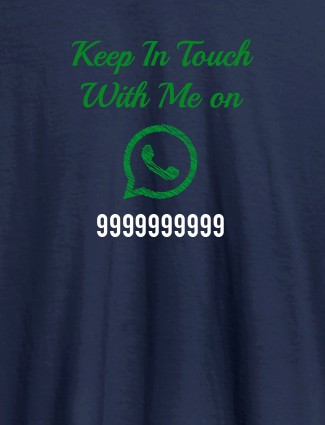 Keep In Touch With Me Whatsapp Mens Funny T Shirt Navy Blue Color
