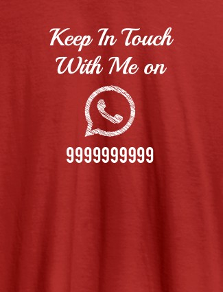 Keep In Touch With Me Whatsapp Mens Funny T Shirt Red Color