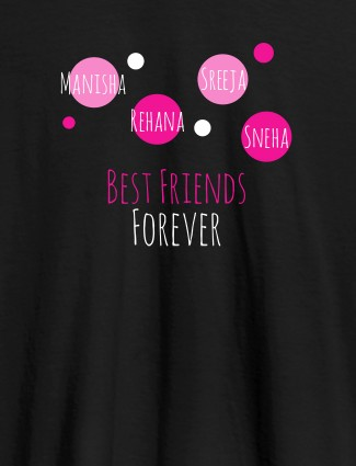 Best Friends Forever Personalised Womens T Shirt Black Color