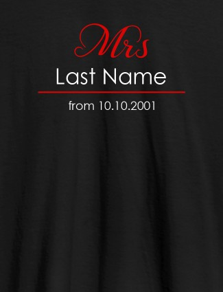 Mrs Last Name Wedding Date Personalised Womens T Shirt Black Color