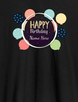 Personalised Happy Birthday Womens T Shirt With Name Black Color