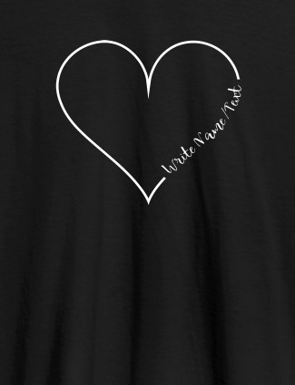 Your Name in Love Shape On Black Color Customized Women T-Shirt