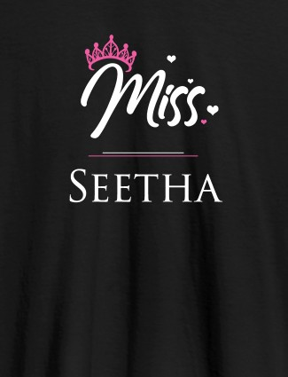 Miss with Your Name On Black Color Customized Women Tees