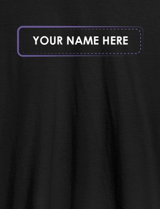 Your Name or Text On Black Color Personalized T-Shirt for Women