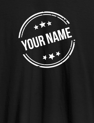 Stamp with Stars Theme and Your Name On Black Color Customized Women T-Shirt