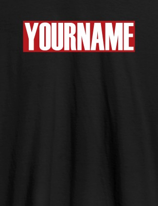 YourName On Black Color Personalized Women Tees