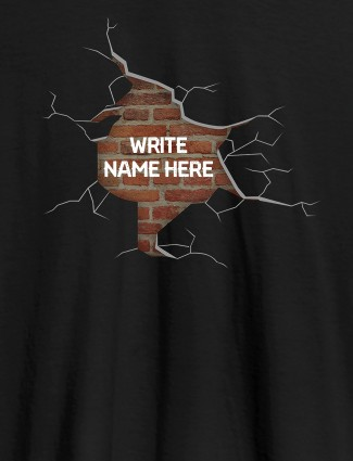 Brick Theme with Your Name On Black Color Personalized Women Tshirt