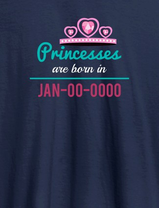 Princess Born On Personalised Girl T Shirt Navy Blue Color