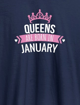 Queens Are Born In January Personalised Womens T Shirt With Name Navy Blue Color