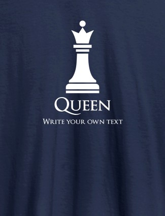Chess Queen with Your Text On Navy Blue Color Customized Women Tees