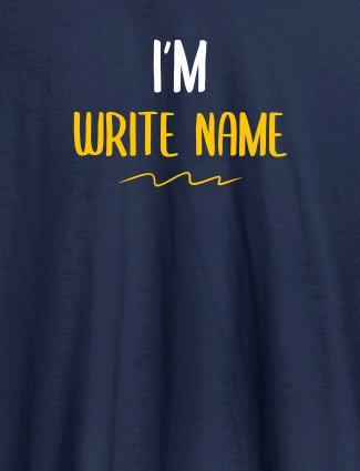 I am with Your Name On Navy Blue Color T-shirts For Women with Name, Text and Photo