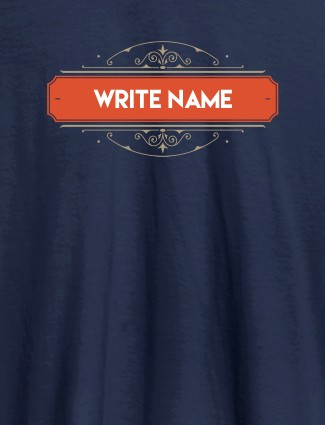 Write YourName On Navy Blue Color Customized Women T-Shirt
