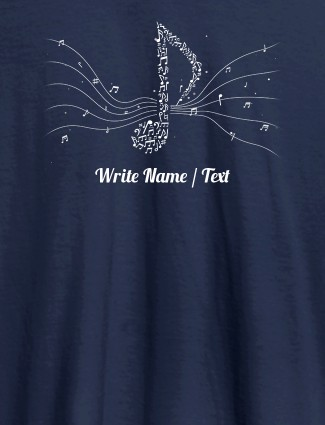 Musical Theme with Your Name On Navy Blue Color Customized Women Tees