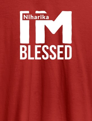 I Am Blessed Personalised Girl T Shirt Red Color
