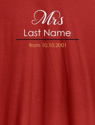 Mrs Last Name Wedding Date Personalised Womens T Shirt Red Color