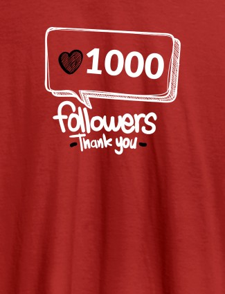 Followers Thank Personalised Printed Womens T Shirt Red Color