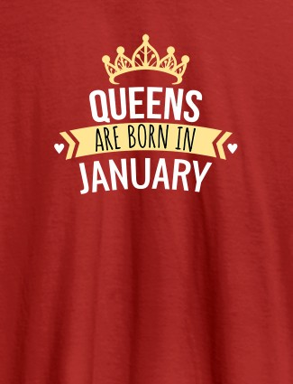 Queens Are Born In January Personalised Womens T Shirt With Name Red Color