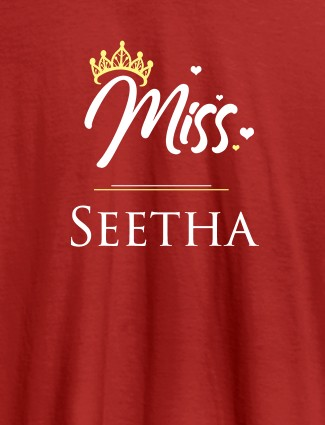 Miss with Your Name On Red Color Customized Women Tees