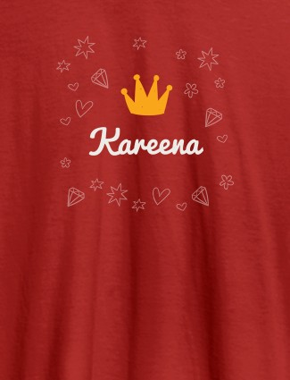 Crown Design with Your Name On Red Color Customized Tshirt for Women