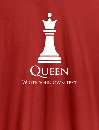 Chess Queen with Your Text On Red Color Customized Women Tees