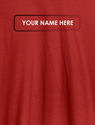Your Name or Text On Red Color Personalized T-Shirt for Women