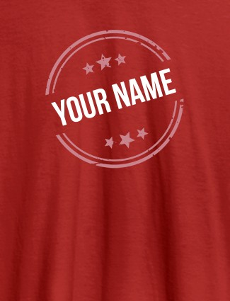 Stamp with Stars Theme and Your Name On Red Color Customized Women T-Shirt
