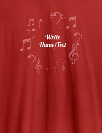 Musical Symbols with Your Name On Red Color T-shirts For Women with Name, Text and Photo