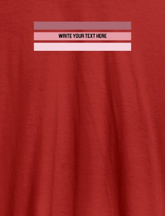 Write Quote with Your Name On Red Color Women T Shirts with Name, Text, and Photo