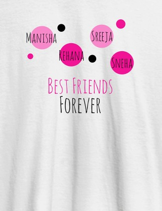 Best Friends Forever Personalised Womens T Shirt White Color