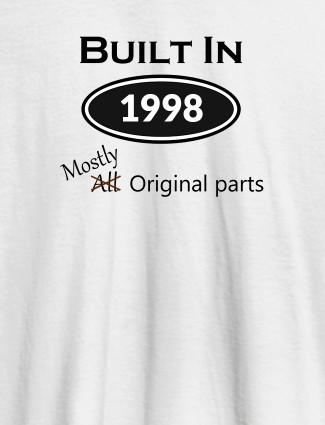 Built In Year Mostly Original Personalised Womens T Shirt White Color