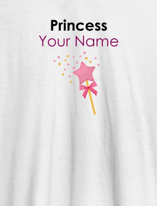Princess Your Name Personalised Girl T Shirt White Color