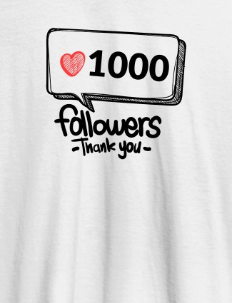 Followers Thank Personalised Printed Womens T Shirt White Color