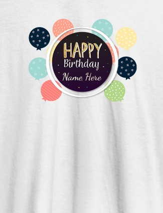Personalised Happy Birthday Womens T Shirt With Name White Color