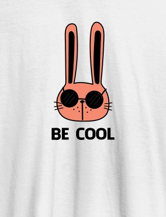 Be Cool Personalised Womens T Shirt White Color