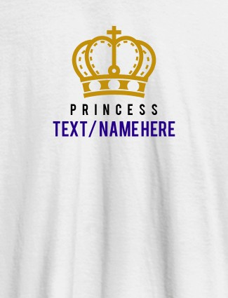 Princess with Your Name On White Color Customized Women Tees