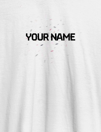 Blast Design with Your Name On White Color Customized Womens T-Shirt