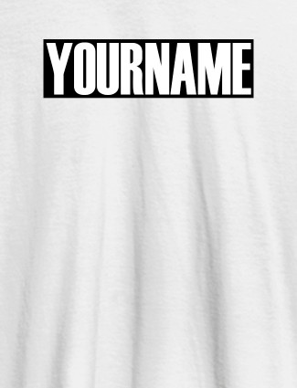 YourName On White Color Personalized Women Tees