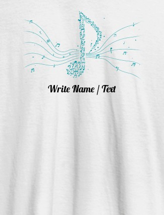 Musical Theme with Your Name On White Color Customized Women Tees