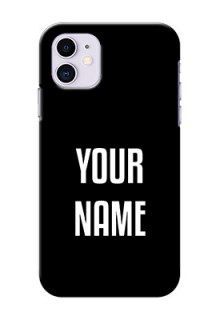 Iphone 11 Your Name on Phone Case