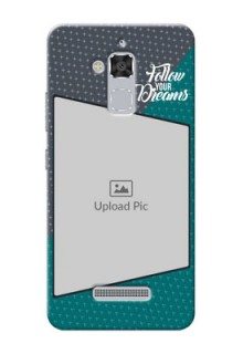 Asus Zenfone 3 Max ZC520TL 2 colour background with different patterns and dreams quote Design