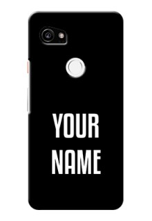 Google Pixel 2 Xl Your Name on Phone Case