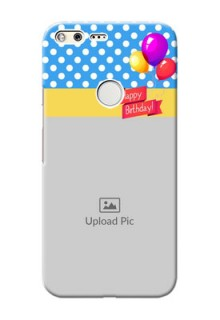 Google Pixel XL custom mobile back covers: Happy Birthday Design