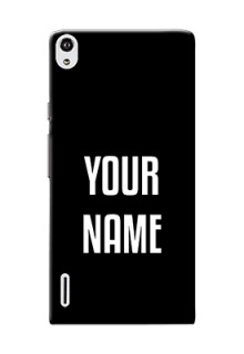Ascend P7 Your Name on Phone Case