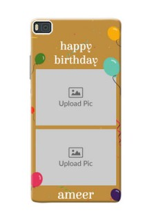 Huawei Ascend P8 2 image holder with birthday celebrations Design