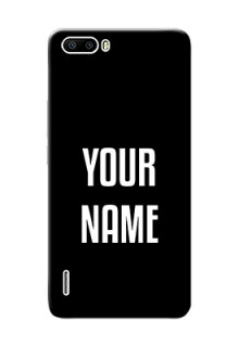 Honor 6 Plus Your Name on Phone Case