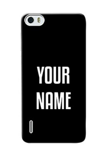 Honor 6 Your Name on Phone Case