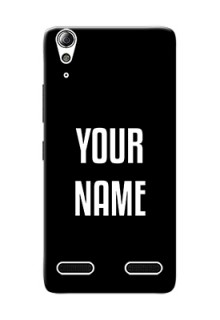 Lenovo A6000 Plus Your Name on Phone Case