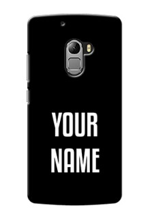 Lenovo Vibe K4 Note Your Name on Phone Case