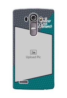 LG G4 2 colour background with different patterns and dreams quote Design Design